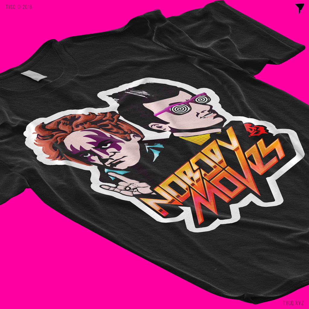 Nobody Moves (edm) T-shirt design