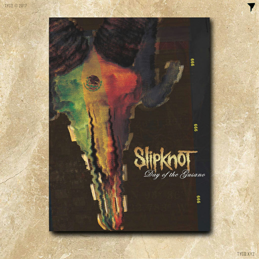 Slipknot - Day of the Gusano alternate cover by TYCQ / Graphic Design